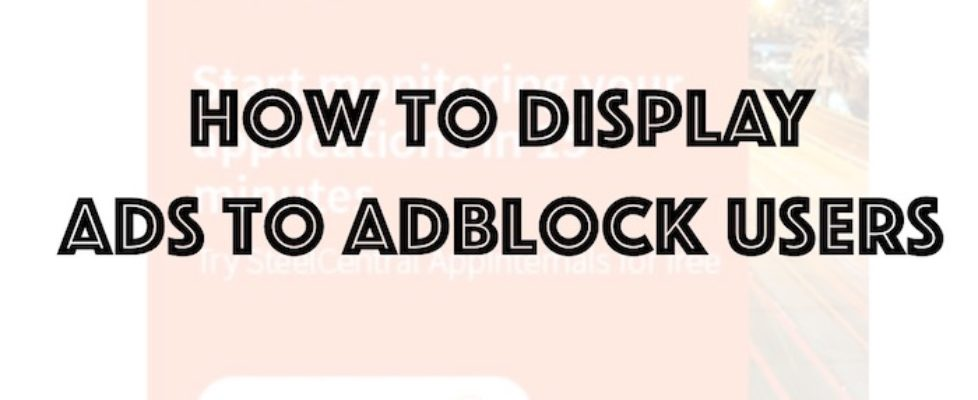 display-ads-to-adblock-users